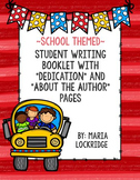 """School Themed: Writing Booklet with """"Dedication"""" and """"Abou"""