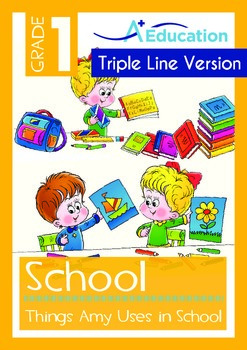School - Things Amy Uses in School (with 'Triple-Track Wri