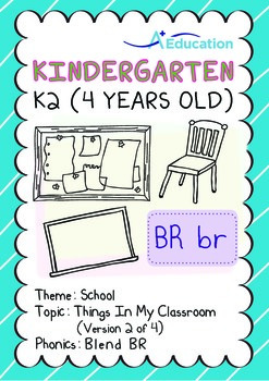 School - Things in My Classroom (II): Blend BR - Kindergarten, K2 (4 years old)