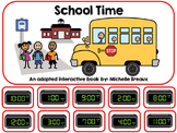 School Time- A Back to School Adapted Book for telling time {Autism, SPED}