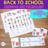 Back To School Vocabulary & Grammar Activities