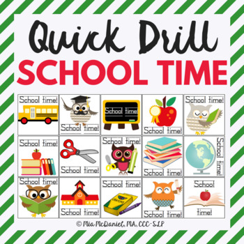 Quick Drill School Time {for speech therapy or any skill drill}