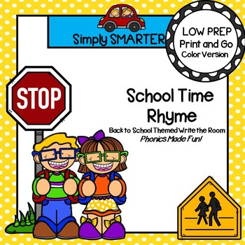 LOW PREP Back to School Themed Rhyming Words Write the Room