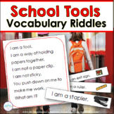 Inference, Key Details, and Vocabulary ~ School Riddles