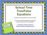 School Time True-False Equations