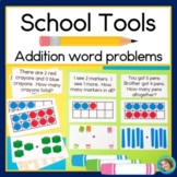 Back to School Addition Word Problems