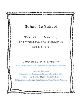 School Transition Notes for Students with IEPs