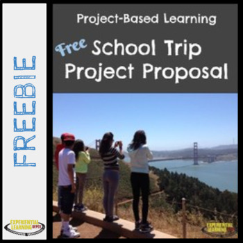School Trip PBL Project Proposal Template