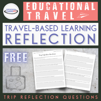 School Trip Reflection Guide