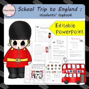 School Trip to England: Students' logbook