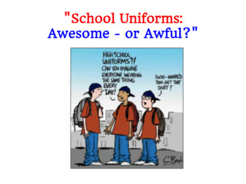 School Uniforms: Awesome of Awful? Argumentative Writing Practice