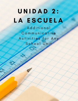 School Unit (La Escuela)-Reading, Writing, Speaking and Li
