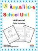 School Unit - Letters and Sounds