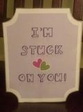 School Valentine's Day Card I'm Stuck on You