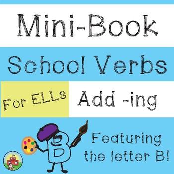 School Verbs Mini-Book (add -ing)