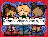 School Vision Posters