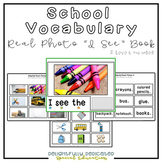 "School Vocabulary Real Photo ""I See"" Book for Special Education Classrooms"