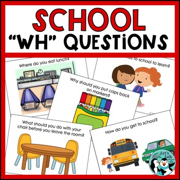 School WH Questions