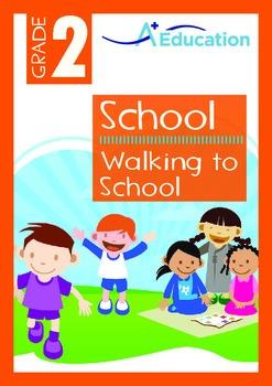 School - Walking to School - Grade 2