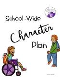 School-Wide Character Plan