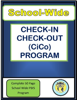School-Wide Check In Check Out Program Middle School High School