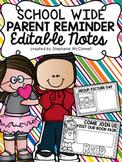 School Wide Notes- Parent Reminders