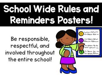School Wide Rules and Reminder Posters