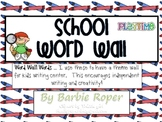 School Word Wall Words