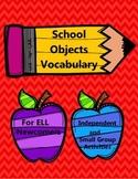 School Words Vocabulary - ELL Newcomer Activities