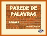 Escola (School in Portuguese) Word Wall