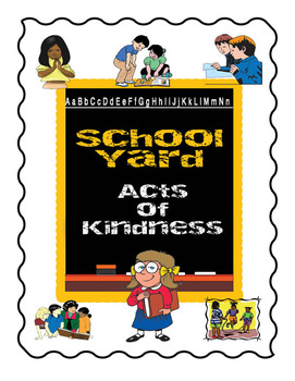 School Yard Acts of Kindness