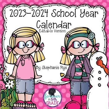 School Year Calendar 2018-2019 Editable Version