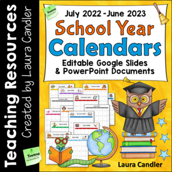 Editable School Year Calendars 2018 - 2019 (Newly Updated!)
