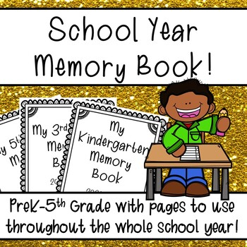 School Year Memory Book! (With pages for the whole school year!)