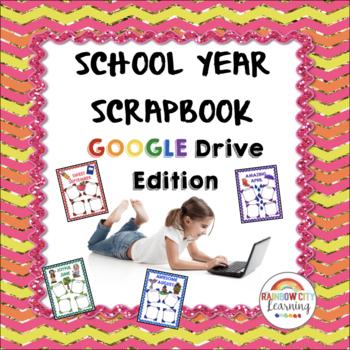 School Year Scrapbook Portfolio Google Drive Edition By Rainbow City
