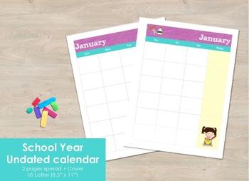 School Year Undated calendar - 2 pages spread months.