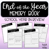 School Year in Review End of the Year writing activity / memory book