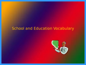 School and Education Vocabulary
