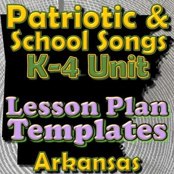 Patriotic Lesson Plan Template Bundle - Arkansas Elementary Music
