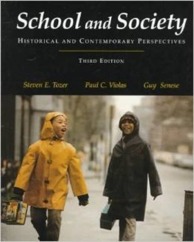 School and Society: Historical and Contemporary Perspectives 3rd ed.