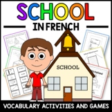 School Activities and Games in French - L'école en Français