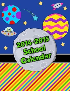 School is Out of This World!  2-page 2013/2014 Calendar for your Teacher Binder!