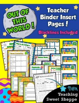 School is Out of This World!  Binder Insert Pages for your Teacher Binder!