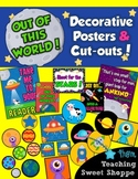 School is Out of This World!  Decorative Posters and Cut-Outs!