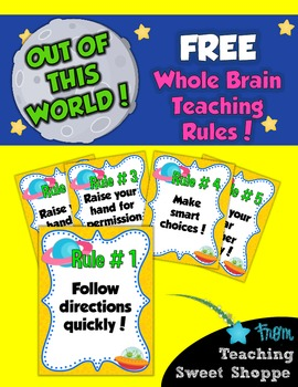 School is Out of This World!  FREE Whole Brain Teaching Rules!