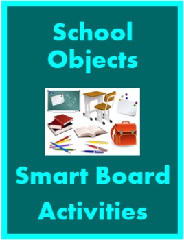 School Objects in English Smartboard Activities