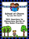 School of Charm - 120+  EBOB Questions