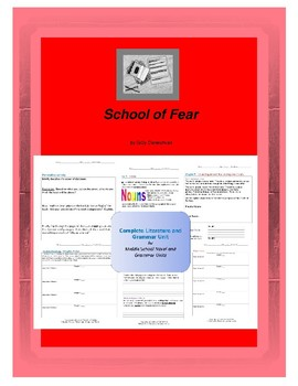 School of Fear Complete Literature and Grammar Unit