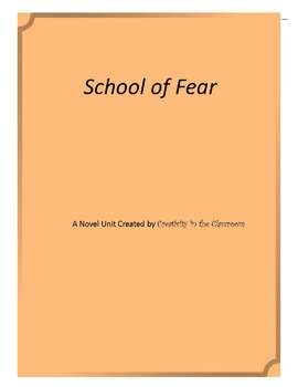 School of Fear Novel Unit Plus Grammar