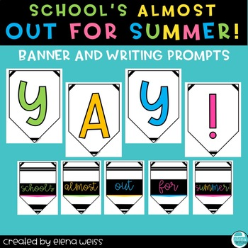 School's Almost Out For Summer: Banner and Prompts